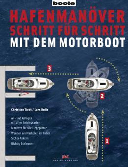 Hafenmanöver Schritt für Schritt-mit dem Motorboot